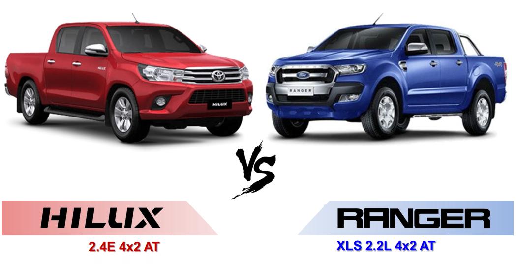 ford ranger vs hilux 2018 - So sánh xe bán tải Toyota Hilux 2.4E AT và Ford Ranger XLS AT số tự động